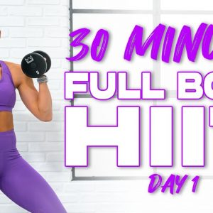 30 Minute Full Body HIIT Workout | Summertime Fine 3.0 - Day 1