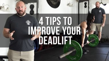 4 Tips to Improve Your Deadlift