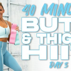 40 Minute Butt & Thighs HIIT Workout | Summertime Fine 3.0 - Day 3