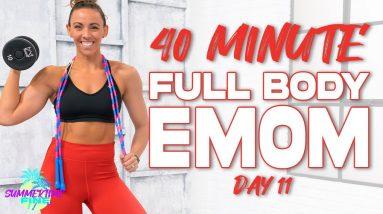 40 Minute Full Body EMOM Workout | Summertime Fine 3.0 - Day 11