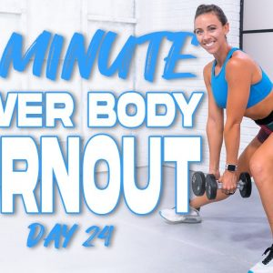 45 Minute Lower Body Burnout Workout | Summertime Fine 3.0 - Day 24