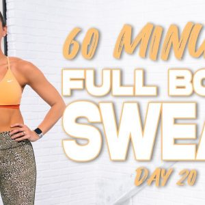 60 Minute Full Body Sweat Workout | Summertime Fine 3.0 - Day 20