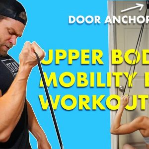 At Home UPPER BODY MOBILITY BAND WORKOUT | S2D4