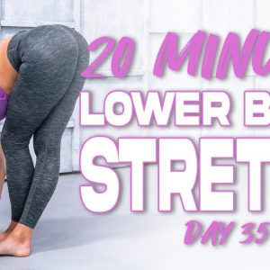 20 Minute Lower Body Stretch | Summertime Fine 3.0 - Day 35