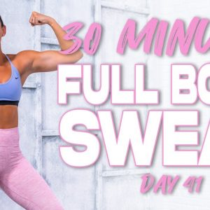 30 Minute Full Body Sweat Workout | Summertime Fine 3.0 - Day 41