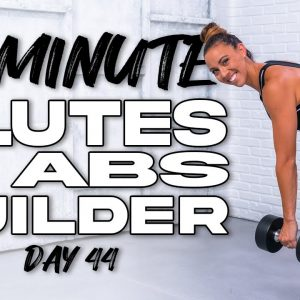40 Minute Glutes and Abs Builder Workout | Summertime Fine 3.0 - Day 44
