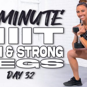 50 Minute HIIT Lean & Strong Legs Workout | Summertime Fine 3.0 - Day 32