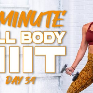 60 Minute Full Body HIIT Workout | Summertime Fine 3.0 - Day 34