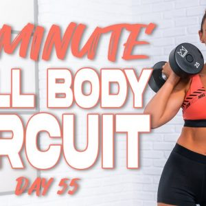 40 Minute Full Body Circuit Workout with Cardio Finisher | Summertime Fine 3.0 - Day 55