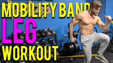 LEGS ONLY MOBILITY BAND WORKOUT   Buff Dudes Mobility Band Workout Plan S2.5/D1