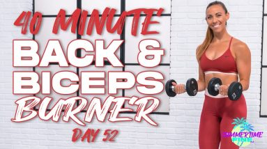 40 Minute Back and Biceps Burner Circuit Workout | Summertime Fine 3.0 - Day 52