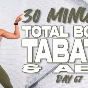 30 Minute NO EQUIPMENT Total Body Tabata & Abs Workout | Summertime Fine 3.0 - Day 67