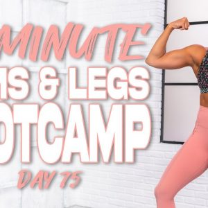 40 Minute Arms and Legs Bootcamp Workout | Summertime Fine 3.0 - Day 75