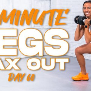 40 Minute Legs MAX OUT Workout | Summertime Fine 3.0 - Day 60
