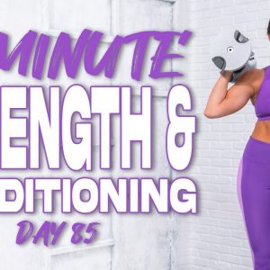 40 Minute Strength and Conditioning Workout | Summertime Fine 3.0 - Day 85