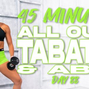 45 Minute All Out Tabata and Abs Workout | Summertime Fine 3.0 - Day 88