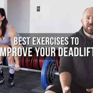 Best Exercises to Improve Your Deadlift
