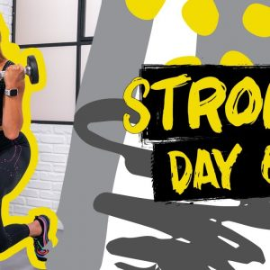 40 Minute Full Body Strength Workout | STRONG - Day 6