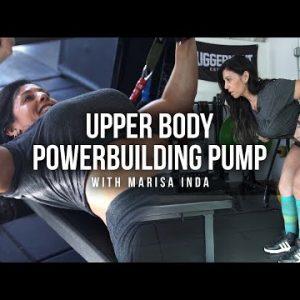 Upper Body Powerbuilding Pump w/ Marisa Inda | JuggernautAI