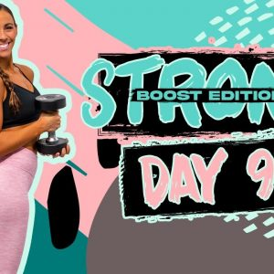 40 Minute GLUTE BUILDER Workout | STRONG [BOOST] - Day 9