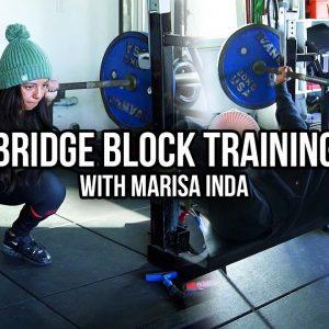 Bridge Block Training w/ Marisa Inda